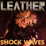 Leather - Shockwaves